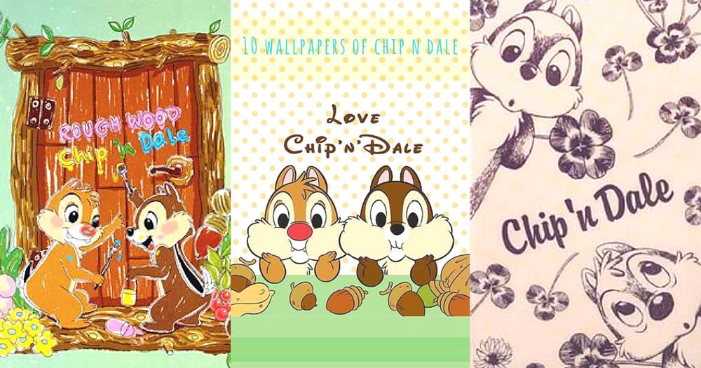 永遠都在一起!10款 Chip'n Dale手機桌布~每次看見都感受到與朋友一起的快樂時光!